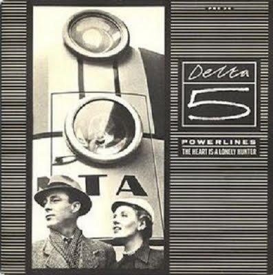 Delta 5 - Powerlines / The Heart Is A Lonely Hunter