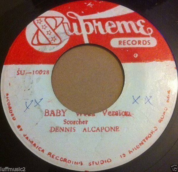 Dennis Alcapone - Baby Why Version / Tom Tom