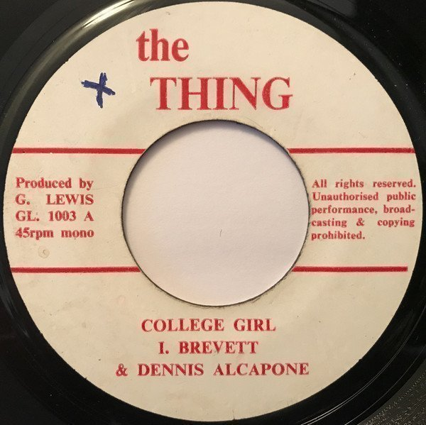 Dennis Alcapone - College Girl / Weary Version 4