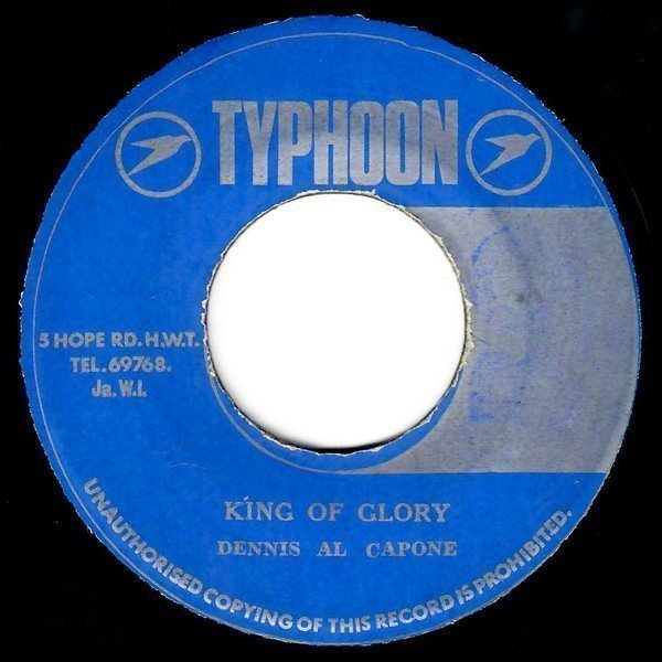 Dennis Alcapone - King Of Glory