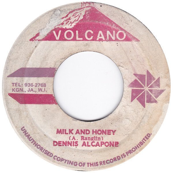 Dennis Alcapone - Milk And Honey