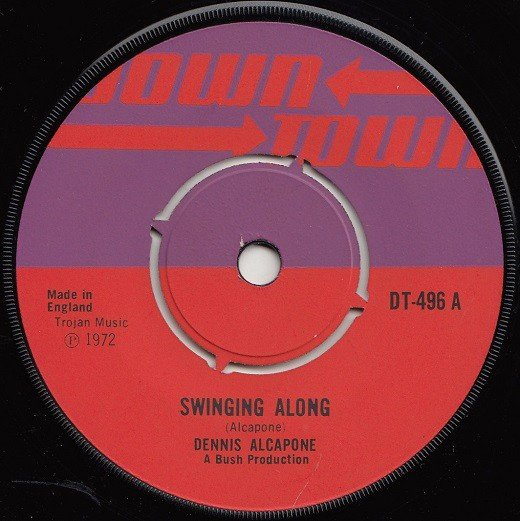 Dennis Alcapone - Swinging Along / My Baby Is Gone