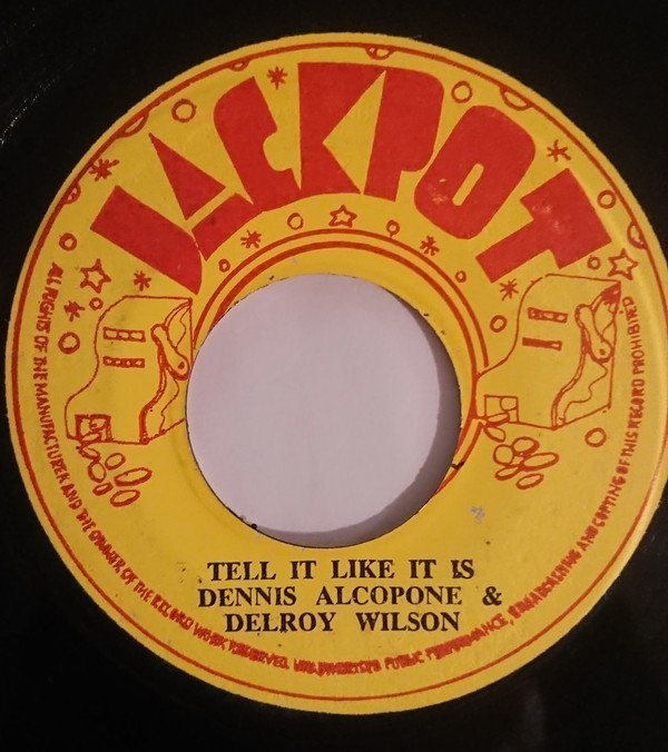 Dennis Alcapone - Tell it like it is / Can