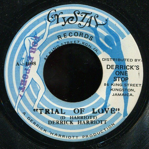 Derrick Harriott - Trial Of Love / Day By Day