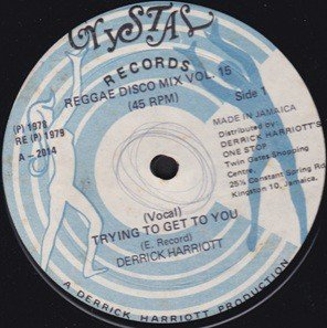 Derrick Harriott - Trying To Get To You