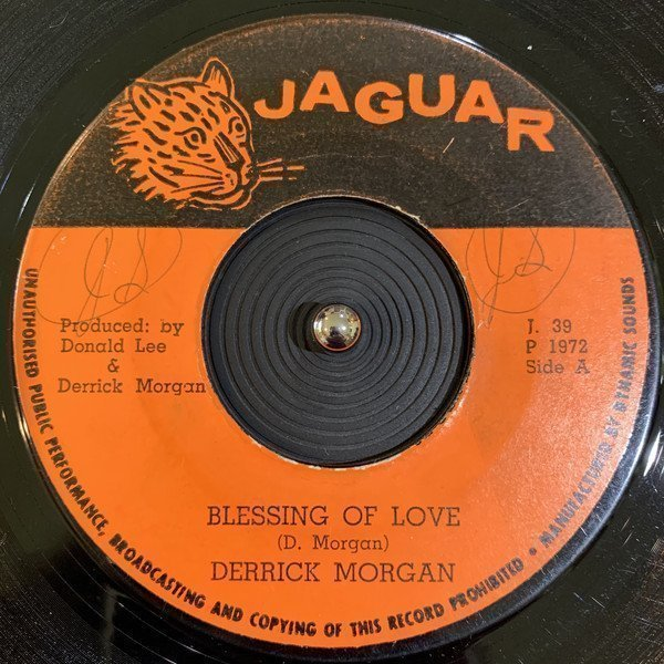 Derrick Morgan - Blessing Of Love / Now We Know