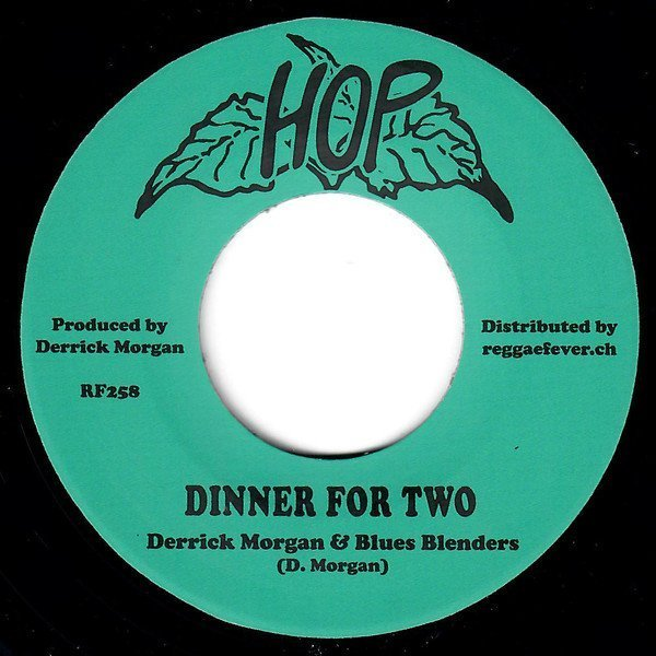 Derrick Morgan - Dinner For Two / Love Has Joined Us Together