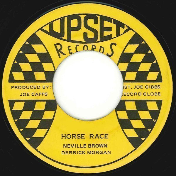Derrick Morgan - Horse Race / The World Is On A Wheel