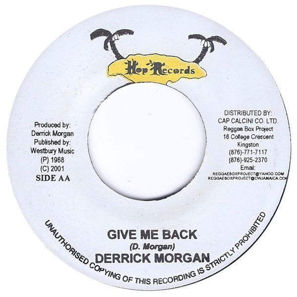 Derrick Morgan - How Can I Forget / Give Me Back