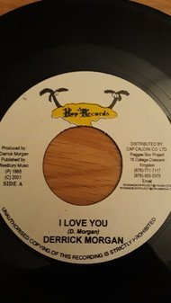 Derrick Morgan - I Love You / One Morning In May