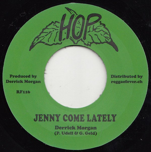 Derrick Morgan - Jenny Come Lately / Conquering Ruler