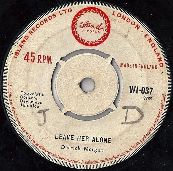 Derrick Morgan - Leave Her Alone / Dorothy