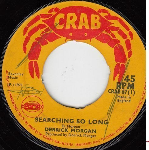 Derrick Morgan - Searching So Long / Drums Of Passion