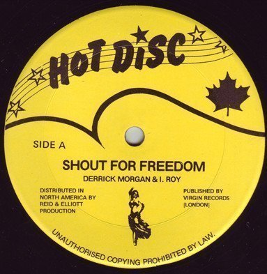 Derrick Morgan - Shout For Freedom / Free Up