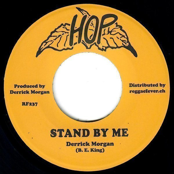 Derrick Morgan - Stand By Me / Don