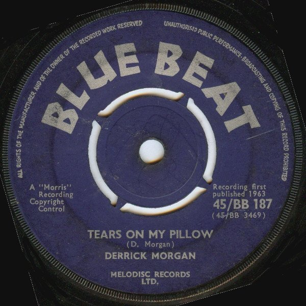 Derrick Morgan - Tears On My Pillow / You Should Have Known