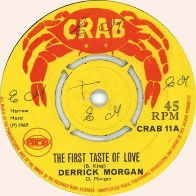 Derrick Morgan - The First Taste Of Love / Dance All Night