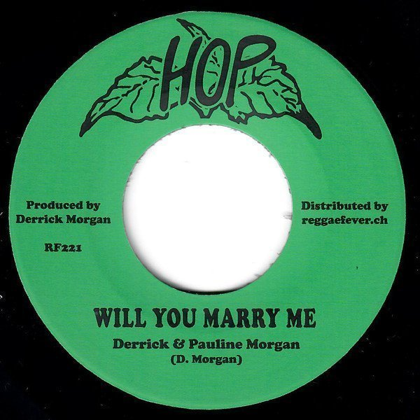 Derrick Morgan - Will You Marry Me / Time Marches On