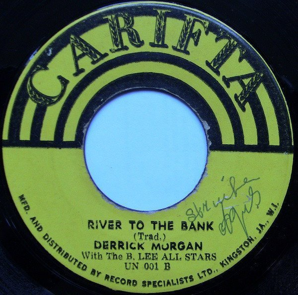 Derrick Morgan - Without You / River To The Bank