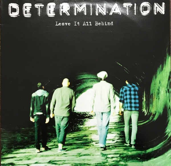 Determination - Leave It All Behind