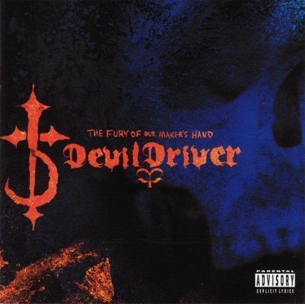 Devildriver - The Fury Of Our Maker