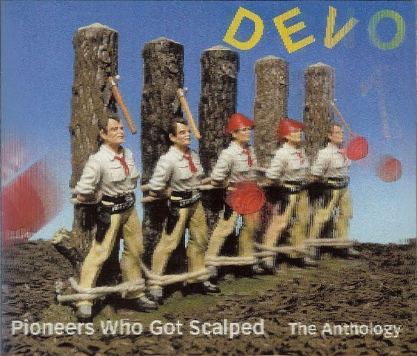 Devo - Pioneers Who Got Scalped - The Anthology
