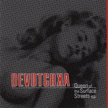 Devotchka - Queen Of The Surface Streets EP