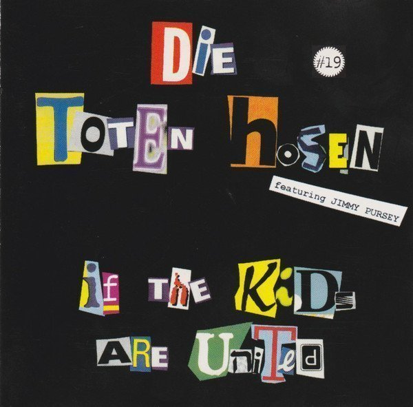 Die Toten Hosen - If The Kids Are United / Individual