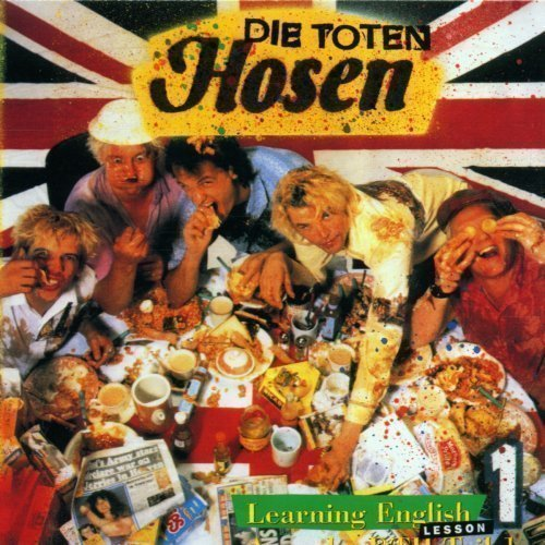 Die Toten Hosen - Learning English, Lesson One