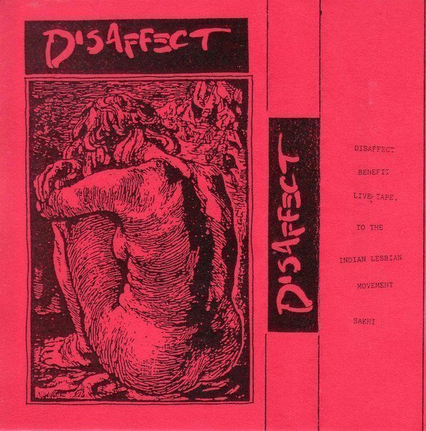 Disaffect - Benefit Live Tape, To The Indian Lesbian Movement Sakhi