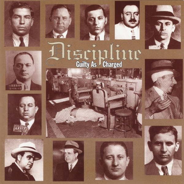 Discipline - Guilty As Charged