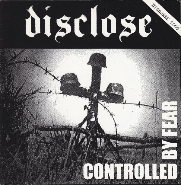 Disclose - Controlled By Fear / Cruelty