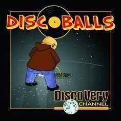Discoballs - Disco Very Channel