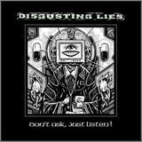 Disgusting Lies - Don