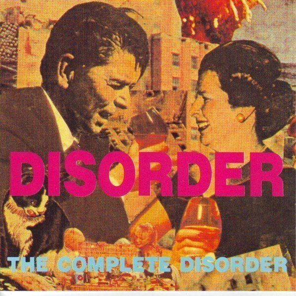Disorder - The Complete Disorder
