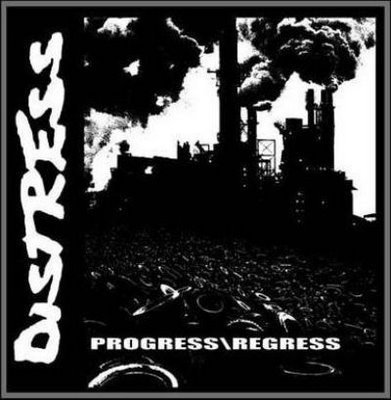 Distress - Progress \ Regress