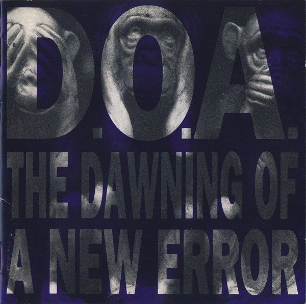 Doa - The Dawning Of A New Error