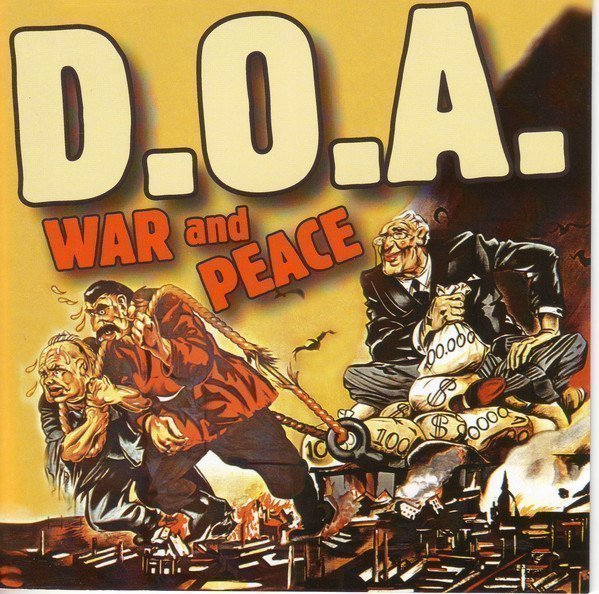 Doa - War And Peace - D.O.A. 25th Anniversary Anthology