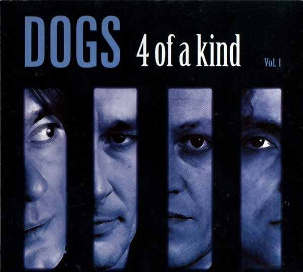 Dogs - 4 Of A Kind Vol. 1