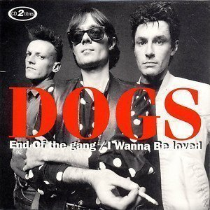 Dogs - End Of The Gang