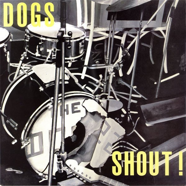 Dogs - Shout !