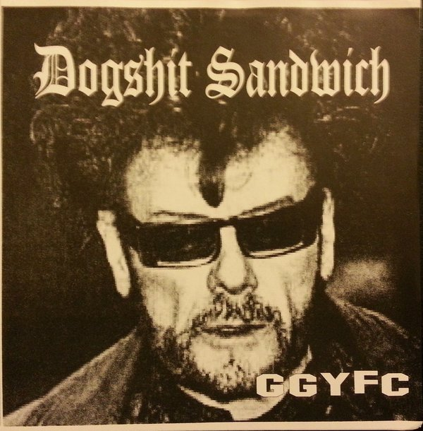 Dogshit Sandwich - Gary Glitter, You Filthy Cunt