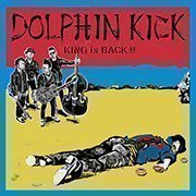 Dolphin Kick - King Is Back !!