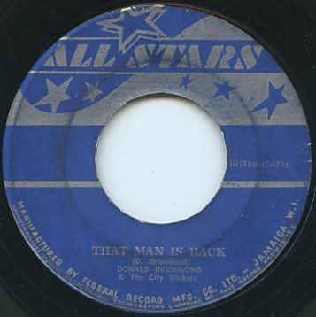Don Drummond - That Man Is Back / O Sole Mio