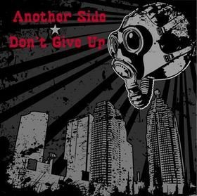 Dont Give Up - Another Side & Don