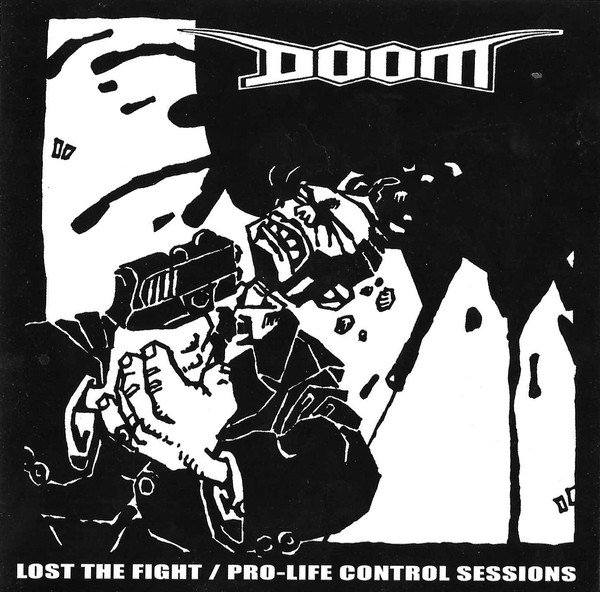 Doom / Hiatus - Lost The Fight / Pro-Life Control Sessions