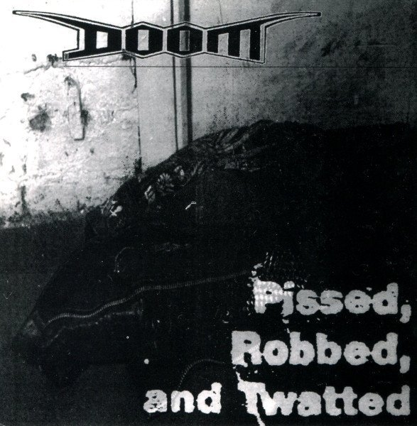 Doom / Hiatus - Pissed, Robbed And Twatted