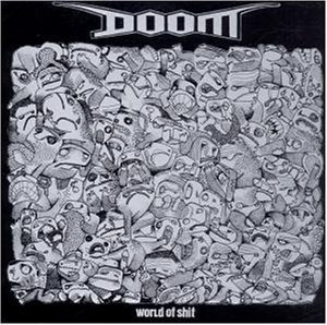 Doom / Hiatus - World Of Shit