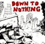 Down To Nothing - Down To Nothing