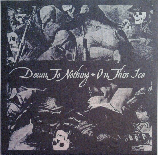 Down To Nothing - Down To Nothing / On Thin Ice
